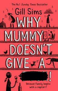 Why Mummy Doesn't Give a ****!-9780008301255