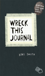 Wreck This Journal : To Create is to Destroy, Now with Even More Ways to Wreck!-9780141976143