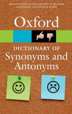 The Oxford Dictionary of Synonyms and Antonyms-9780198705185