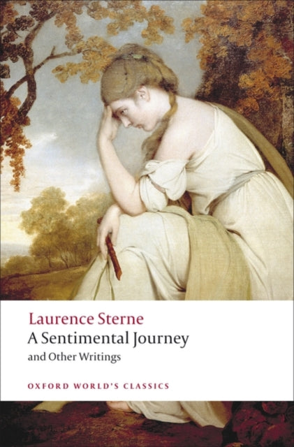 A Sentimental Journey and Other Writings-9780199537181