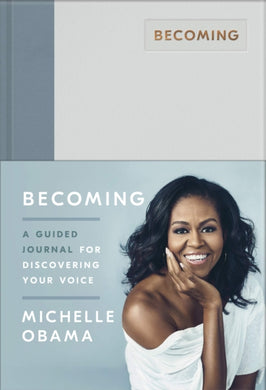 Becoming : A Guided Journal for Discovering Your Voice-9780241444153