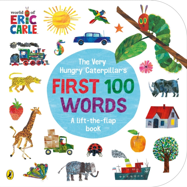 The Very Hungry Caterpillar's First 100 Words-9780241456811