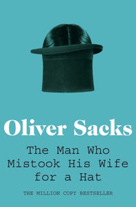 The Man Who Mistook His Wife for a Hat-9780330523622