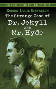The Strange Case of Dr. Jekyll and Mr. Hyde-9780486266886