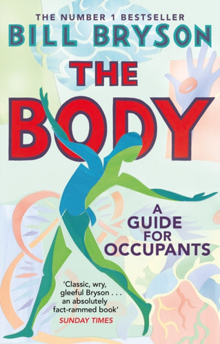 The Body : A Guide for Occupants-9780552779906