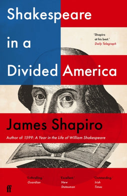 Shakespeare in a Divided America-9780571338894