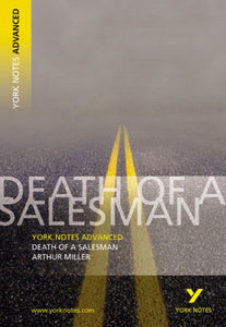 Death of a Salesman: York Notes Advanced-9780582784253
