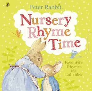 Peter Rabbit: Nursery Rhyme Time : Favourite Rhymes and Lullabies to Share-9780723266983