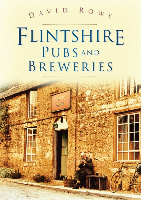 Flintshire Pubs and Breweries-9780750950954