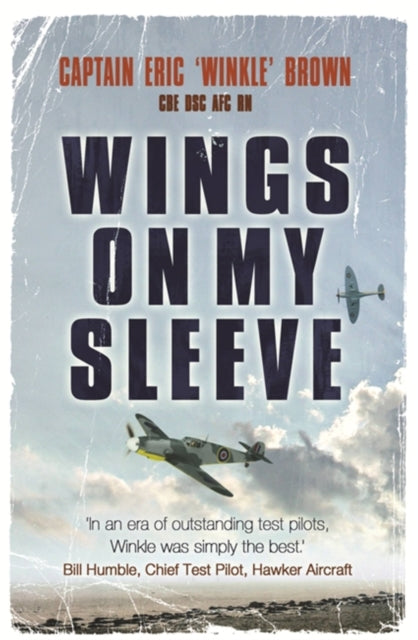 Wings on My Sleeve : The World's Greatest Test Pilot Tells His Story-9780753822098