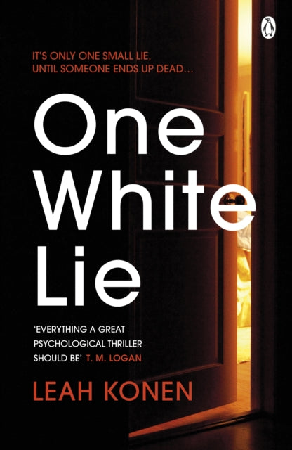 One White Lie : The bestselling, gripping psychological thriller with a twist you won't see coming-9781405944878