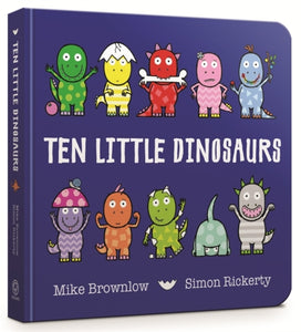 Ten Little Dinosaurs Board Book-9781408346464