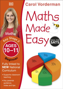 Maths Made Easy Ages 10-11 Key Stage 2 Beginner-9781409344858