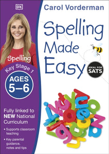 Spelling Made Easy Ages 5-6 Key Stage 1-9781409349426