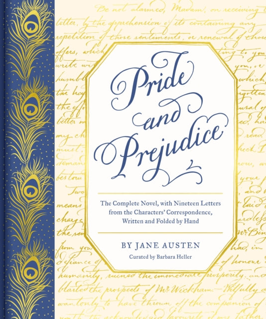 Pride and Prejudice : The Complete Novel, with Nineteen Letters from the Characters' Correspondence, Written and Folded by Hand-9781452184579