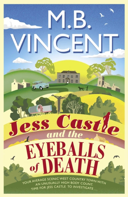 Jess Castle and the Eyeballs of Death-9781471168239