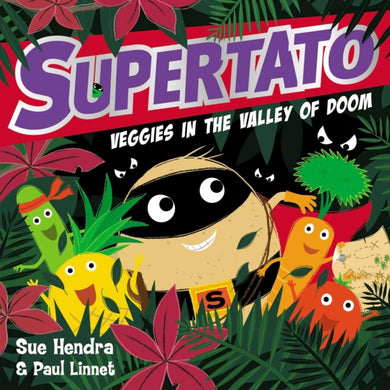 Supertato Veggies in the Valley of Doom-9781471171703