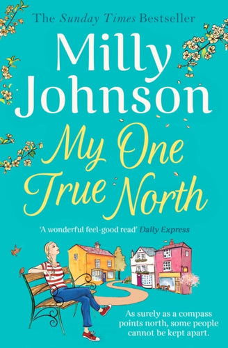 My One True North : the Top Five Sunday Times bestseller - discover the magic of Milly-9781471178528