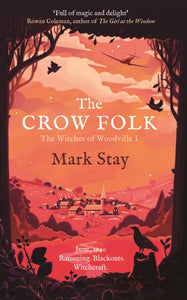 The Crow Folk : The Witches of Woodville 1-9781471197970