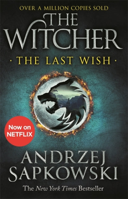 The Last Wish : Introducing the Witcher - Now a major Netflix show-9781473231061