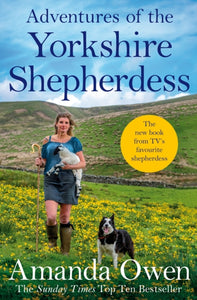 Adventures Of The Yorkshire Shepherdess-9781509852697