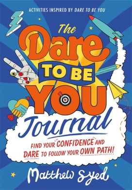 The Dare to Be You Journal-9781526363145