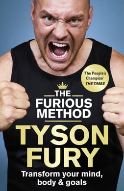 The Furious Method : Transform your Mind, Body and Goals-9781529125917
