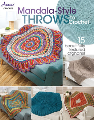 Mandala-Style Throws to Crochet : 15 Beautifully Textured Afghans!-9781640254732