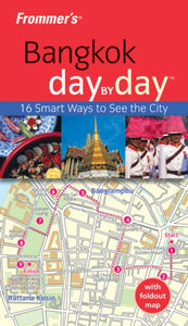 Frommer's Bangkok Day by Day-9781742168548