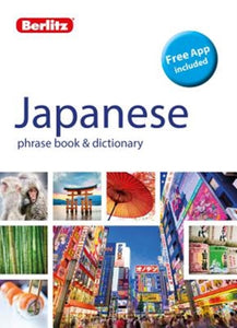 Berlitz: Japanese Phrase Book & Dictionary - English Japanese Dictionary-9781780044972