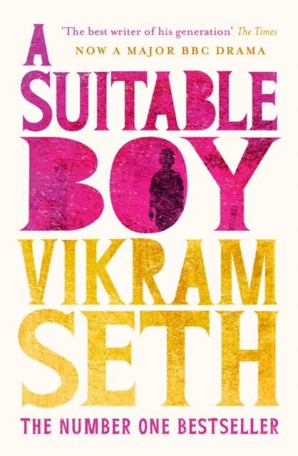 A Suitable Boy : THE CLASSIC BESTSELLER AND MAJOR BBC DRAMA-9781780227894