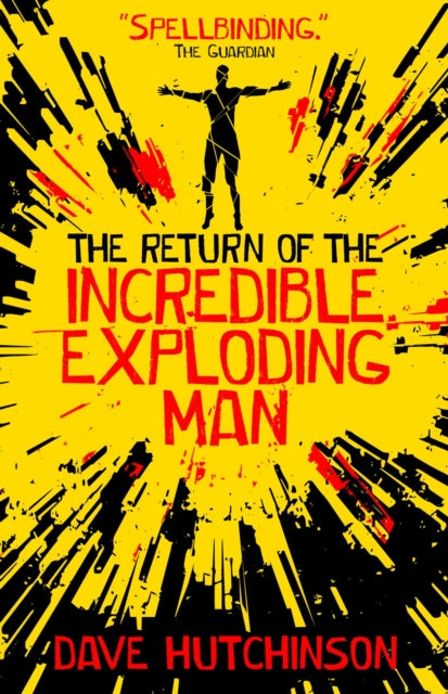 The Return of the Incredible Exploding Man-9781781085844