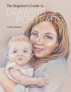 The Beginner's Guide to Drawing Portraits-9781782217954
