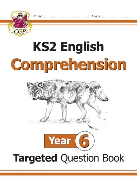 KS2 English Targeted Question Book: Year 6 Comprehension - Book 1 : Comprehension Year 6-9781782944515