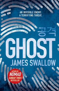 Ghost : The gripping new thriller from the Sunday Times bestselling author of NOMAD-9781785763779