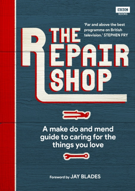 The Repair Shop : A Make Do and Mend Handbook-9781785944604