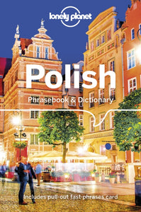 Lonely Planet Polish Phrasebook & Dictionary-9781786573704