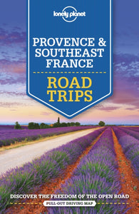 Lonely Planet Provence & Southeast France Road Trips-9781786573957