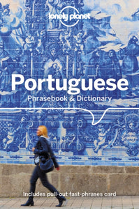 Lonely Planet Portuguese Phrasebook & Dictionary-9781786574626