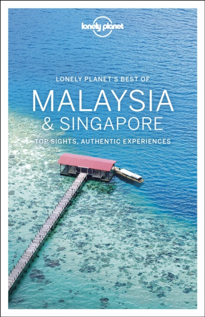 Lonely Planet Best of Malaysia & Singapore-9781786574961