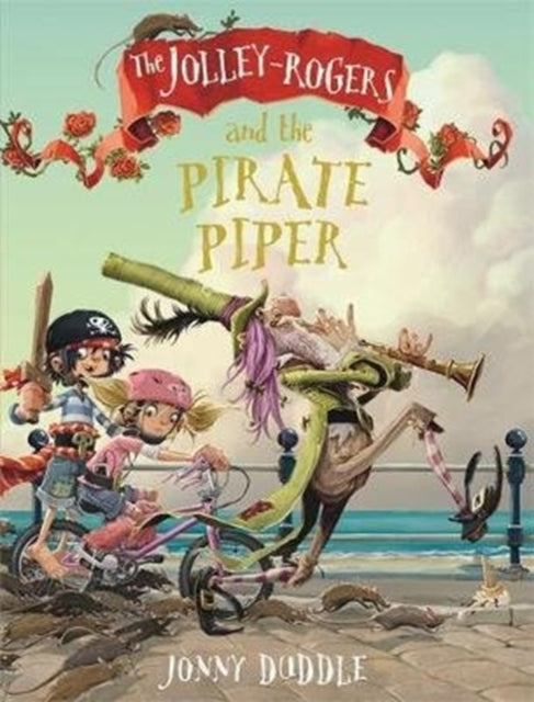 The Jolley-Rogers and the Pirate Piper-9781787415133