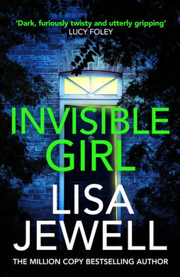 Invisible Girl : Discover the bestselling new thriller from the author of The Family Upstairs-9781787461505