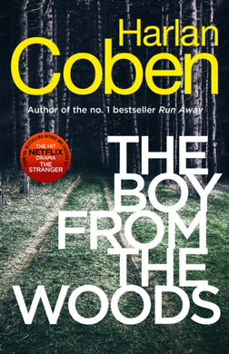 The Boy from the Woods : New from the #1 bestselling creator of the hit Netflix series The Stranger-9781787462977