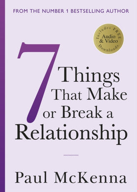 Seven Things That Make or Break a Relationship-9781787632240