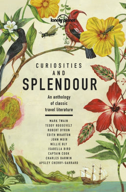 Curiosities and Splendour : An anthology of classic travel literature-9781788683029