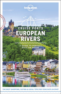 Lonely Planet Cruise Ports European Rivers-9781788686440
