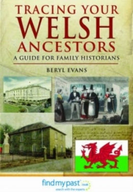 Tracing Your Welsh Ancestors-9781848843592