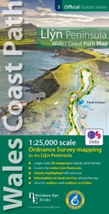Llyn Peninsula Coast Path Map : 1:25,000 scale Ordnance Survey mapping for the Llyn Peninsula section of the Wales Coast Path-9781908632609