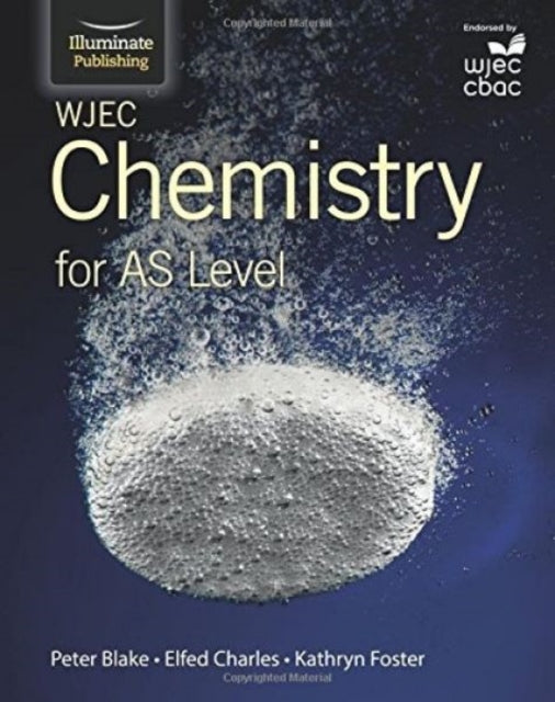 WJEC Chemistry for AS Level: Student Book-9781908682543