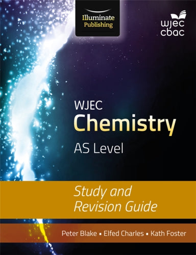 WJEC Chemistry for AS: Study and Revision Guide-9781908682567